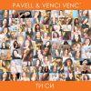 Pavell & Venci Venc' с нов сингъл и видео - без да знаят