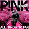 "P!nk се разкрива в ""All I Know So Far"" - видео"